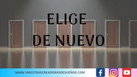 10. ELIGE DE NUEVO