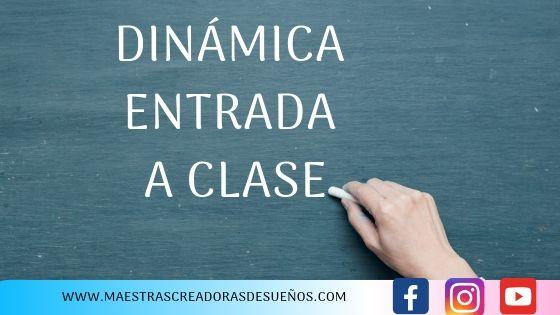 7. DINAMICA ENTRADA A CLASE